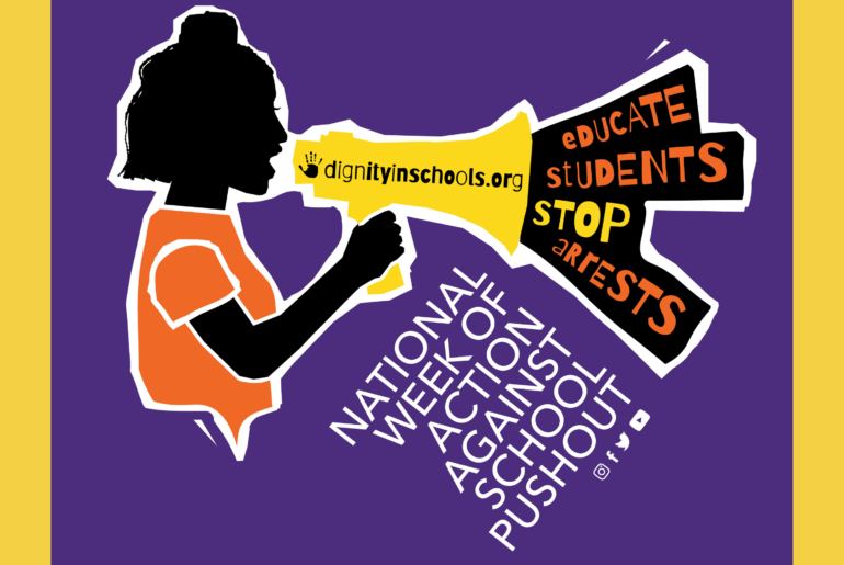 Dignity In Schools National Week Against School Pushout